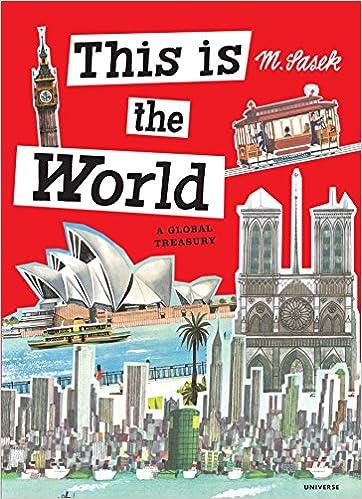 This Is The World: A Global Treasury por Miroslav Sasek epub