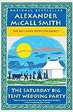 The Saturday Big Tent Wedding Party (No. 1 Ladies' Detective Agency Series)