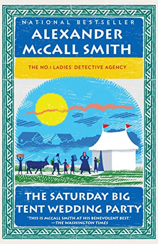 The Saturday Big Tent Wedding Party (No. 1 Ladies' Detective Agency -