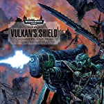 Vulkan's Shield: Warhammer 40,000 | Nick Kyme
