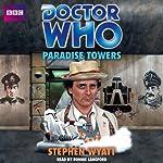 Doctor Who: Paradise Towers | Stephen Wyatt