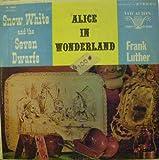 Snow White & the Seven Dwarfs & Alice In Wonderland