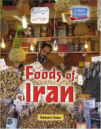 Foods of Iran (Taste of Culture) (Best Food In Iran)