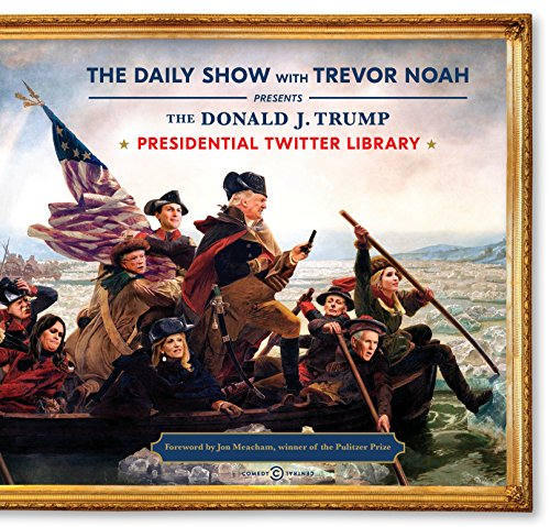 Product picture for The Donald J. Trump Presidential Twitter Library by The Daily Show With Trevor Noah