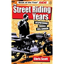 The Street Riding Years: Despatching through 80s London
