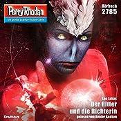 Der Ritter und die Richterin (Perry Rhodan 2785) | Leo Lukas