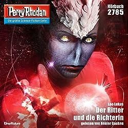 Der Ritter und die Richterin (Perry Rhodan 2785)