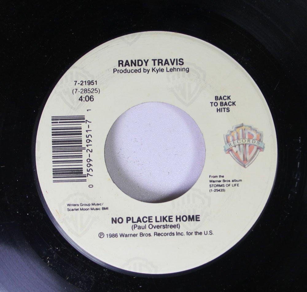 Randy Travis 45 RPM No Place Like Home / Randy Travis