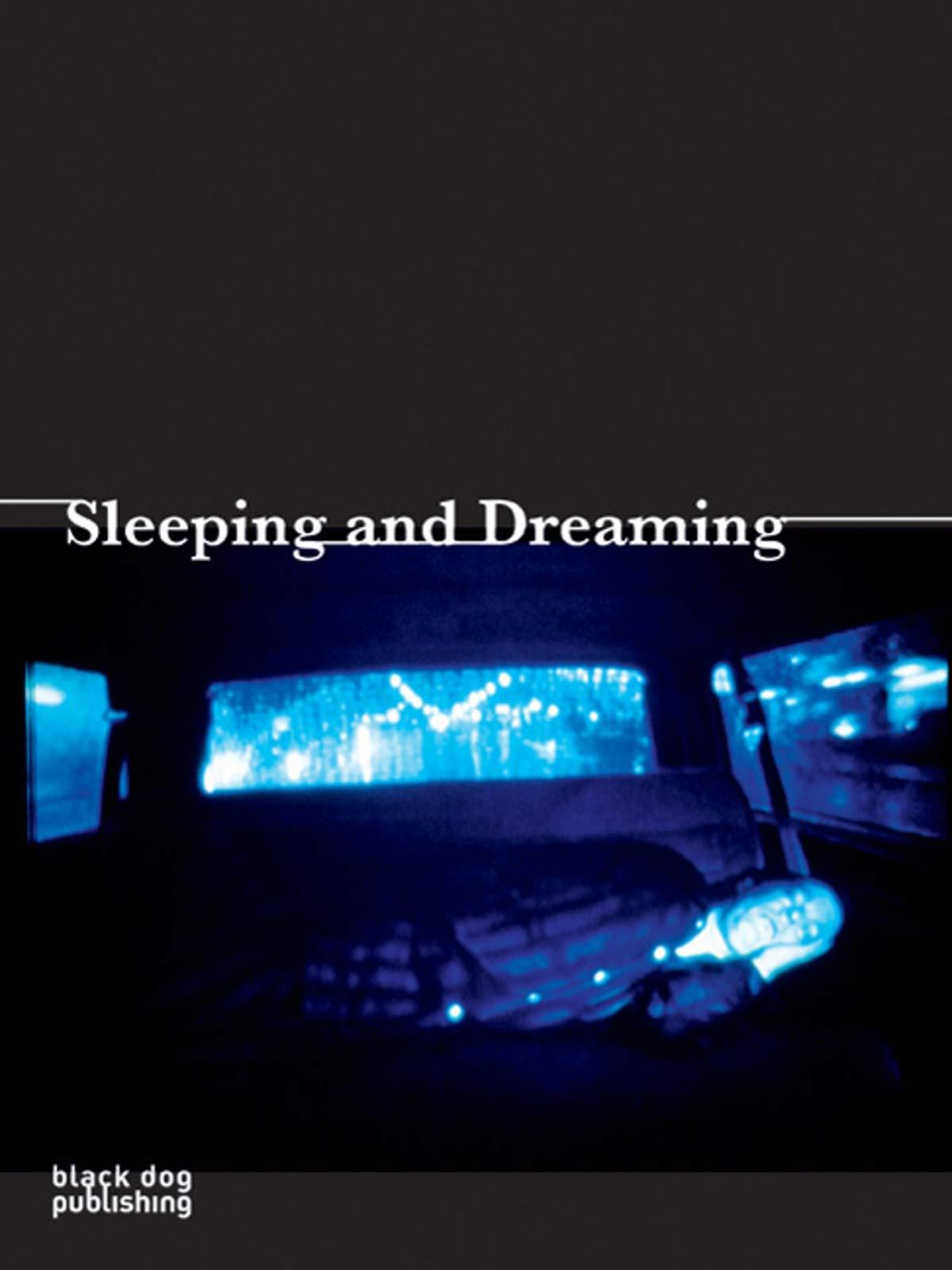 Sleeping and Dreaming: Amazon.es: Raulff, Helga, Dorrmann ...