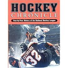 Hockey Chronicle: Year-By-Year History of the National Hockey League