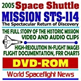 img - for 2005 Space Shuttle Mission STS-114 - Complete Story of the Historic Flight of Discovery, In-flight Images and Photo Gallery, Technical Documentation, Video and Audio Clips (DVD-ROM) book / textbook / text book