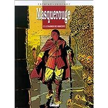 MASQUEROUGE T02 : LE CHARNIER DES INNOCENTS