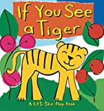img - for If You See a Tiger book / textbook / text book