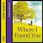 Where I Found You | Amanda Brooke