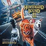 Homeward Bound II: Lost In San Francisco (Expanded Original Soundtrack)