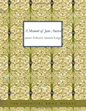 A Memoir of Jane Austen, James Edward Austen-Leigh, 1434629074