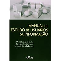 Manual De Estudo De Usuários Da Informação