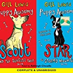 Puppy Academy: Scout and the Sausage Thief & Star on a Stormy Mountain | Gill Lewis