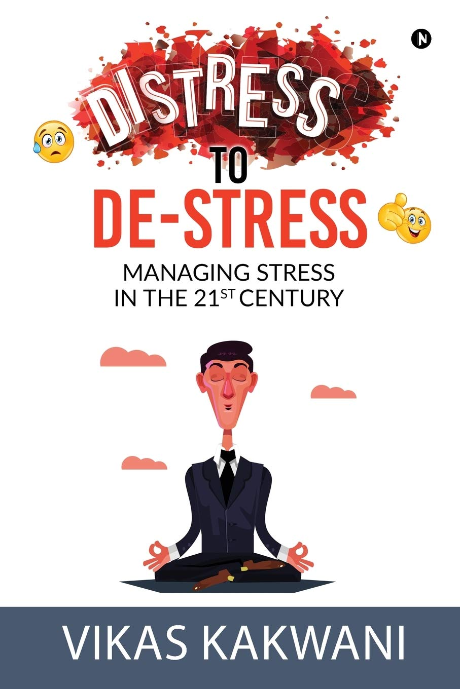Buy Distress To De Stress Managing Stress In The 21st Century
