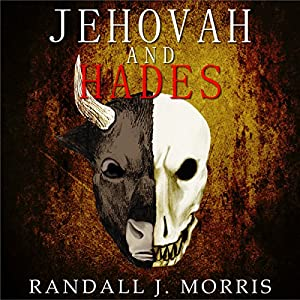 Jehovah and Hades Audiobook