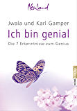 Ich bin Genial: Die 7 Erkenntnisse zum Genius (Kompakt)