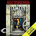 The Diamond Age Hörbuch von Neal Stephenson Gesprochen von: Jennifer Wiltsie