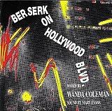 Berserk Hollywood Blvd by Wanda Coleman (1994-08-16)
