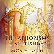 The Aphorisms of Kherishdar | M. C. A. Hogarth