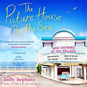 The Picture House by the Sea Audiobook