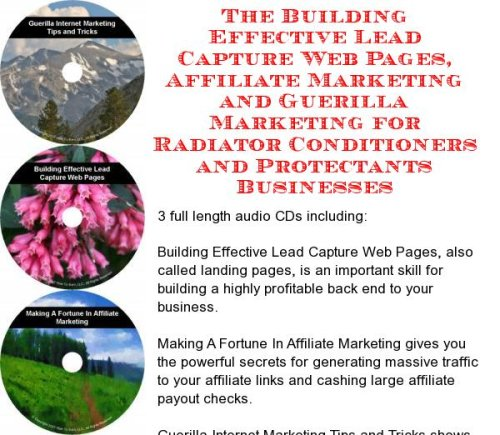 The Guerilla Marketing, Building Effective Lead Capture Web Pages, Affiliate Marketing for Radiator Conditioners and Protectants Businesses