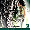 The Lost Garden Audiobook by Mary Stanley Narrated by Mary Stanley