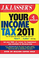 J.K. Lasser's Your Income Tax 2011: For Preparing Your 2010 Tax Return Kindle Edition