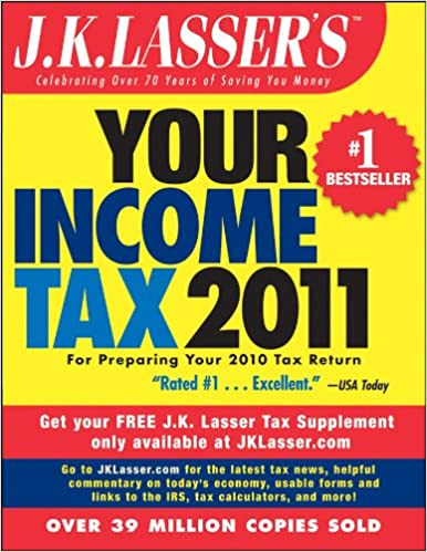 Amazon. Com: j. K. Lasser's your income tax 2011: for preparing your.