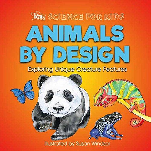 - Animals by Design: Exploring Unique Creature Features (Science for Kids)