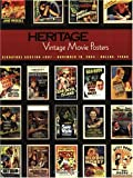 Heritage Galleries and Auctioneers Vintage Movie Poster Auction #607 9781932899351