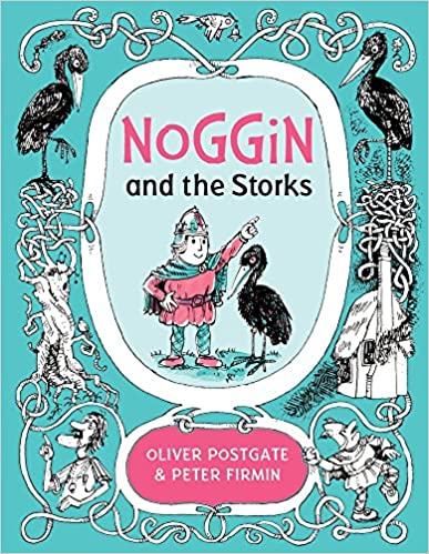 Noggin and the Storks (Noggin the Nog)