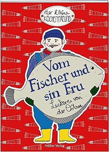 Vom Fischer und sin Fru: Leckeres von der Ostsee Der kleine ...