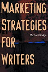 Marketing Strategies for Writers Paperback
