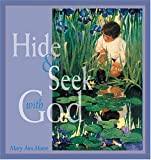Hide-and-Seek with God, Mary A. Moore, 1558962778