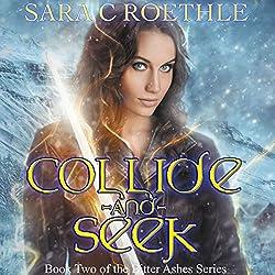 Collide and Seek
