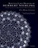 Knitted Lace Designs of Herbert Niebling Translation of Gestrickte Spitzendecken