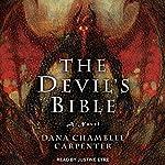 The Devil's Bible: Bohemian Gospel Series, Book 2   Dana Chamblee Carpenter