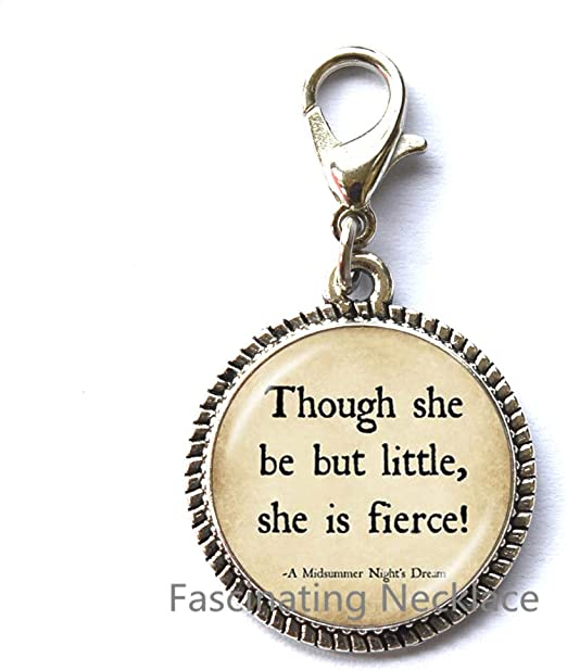 Though She Be But Little She Is Fierce Inspirational Quote Necklace Gifts