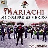 #4: Mariachi - Mi Nombre Es Mexico