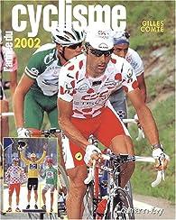 L'Année du cyclisme - 2002 par Gilles Comte