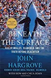 img - for Beneath the Surface: Killer Whales, SeaWorld, and the Truth Beyond Blackfish by John Hargrove (2015-03-24) book / textbook / text book