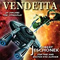 Vendetta: An Unfilmed Trek Screenplay Audiobook by Robert Jeschonek Narrated by David Gilmore