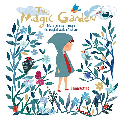 Garden Magic (The Magic Garden: Take a journey through the magical world of nature)