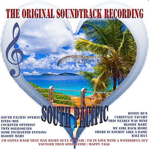 South Pacific - The Original S...