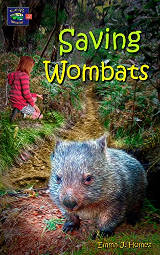 Book: Saving wombats (Ruthie's wildlife Book 2) by Emma J. Homes